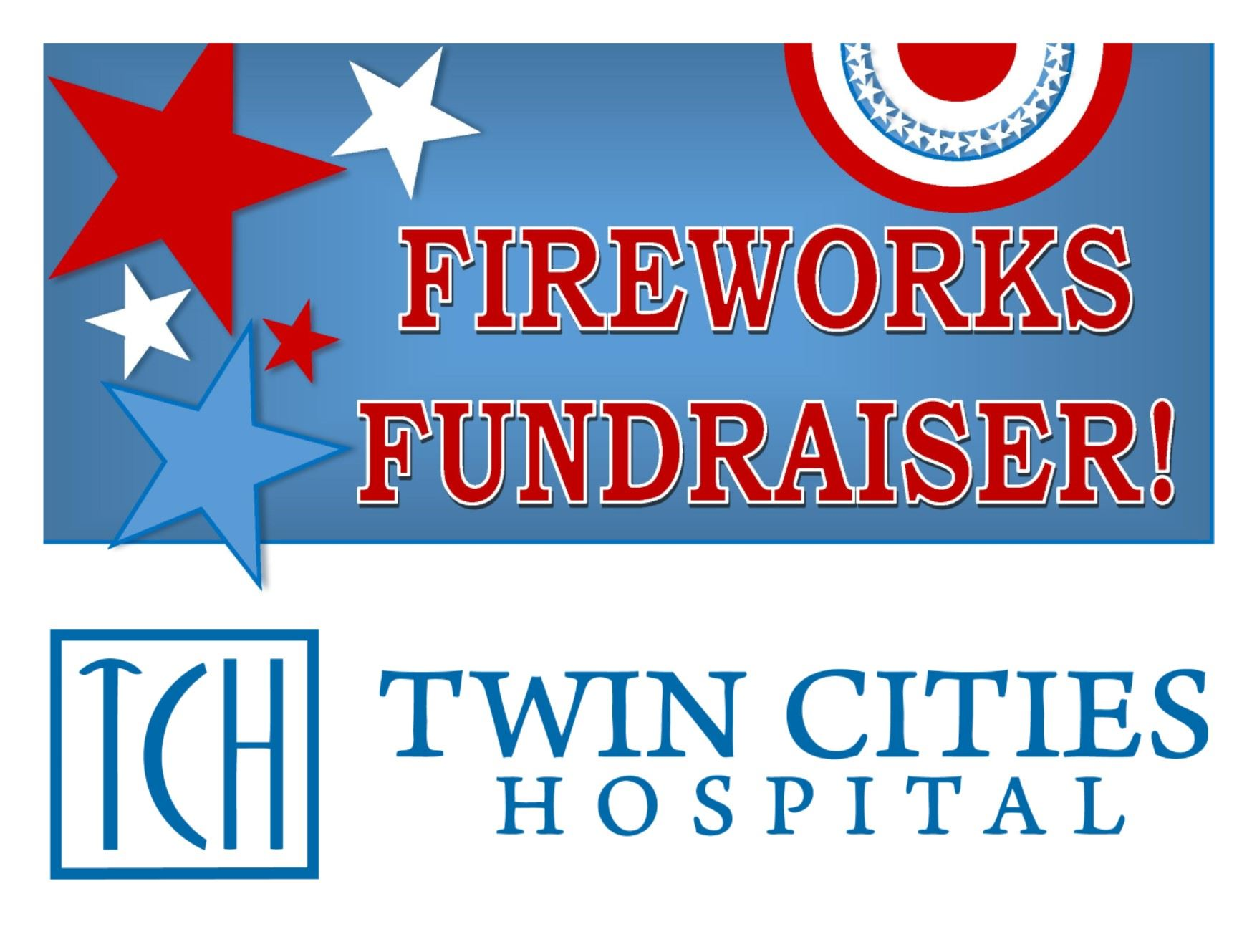 Fireworks Fundraiser at Twin Cities Hospital