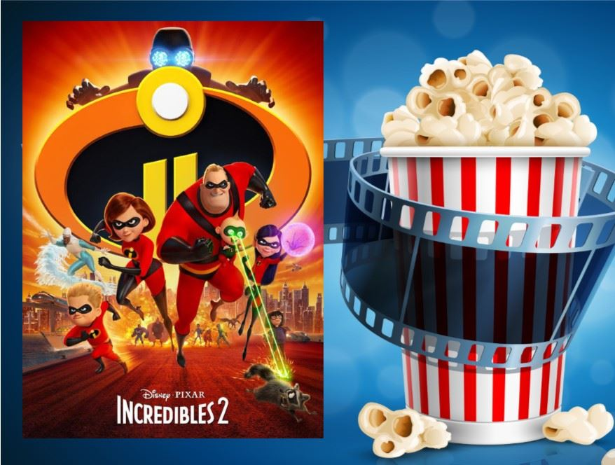 The Incredibles 2 Movie and popcorn - Family Movie Night
