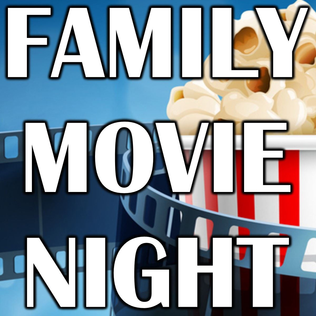 Family Movie Night Movie and Popcorn