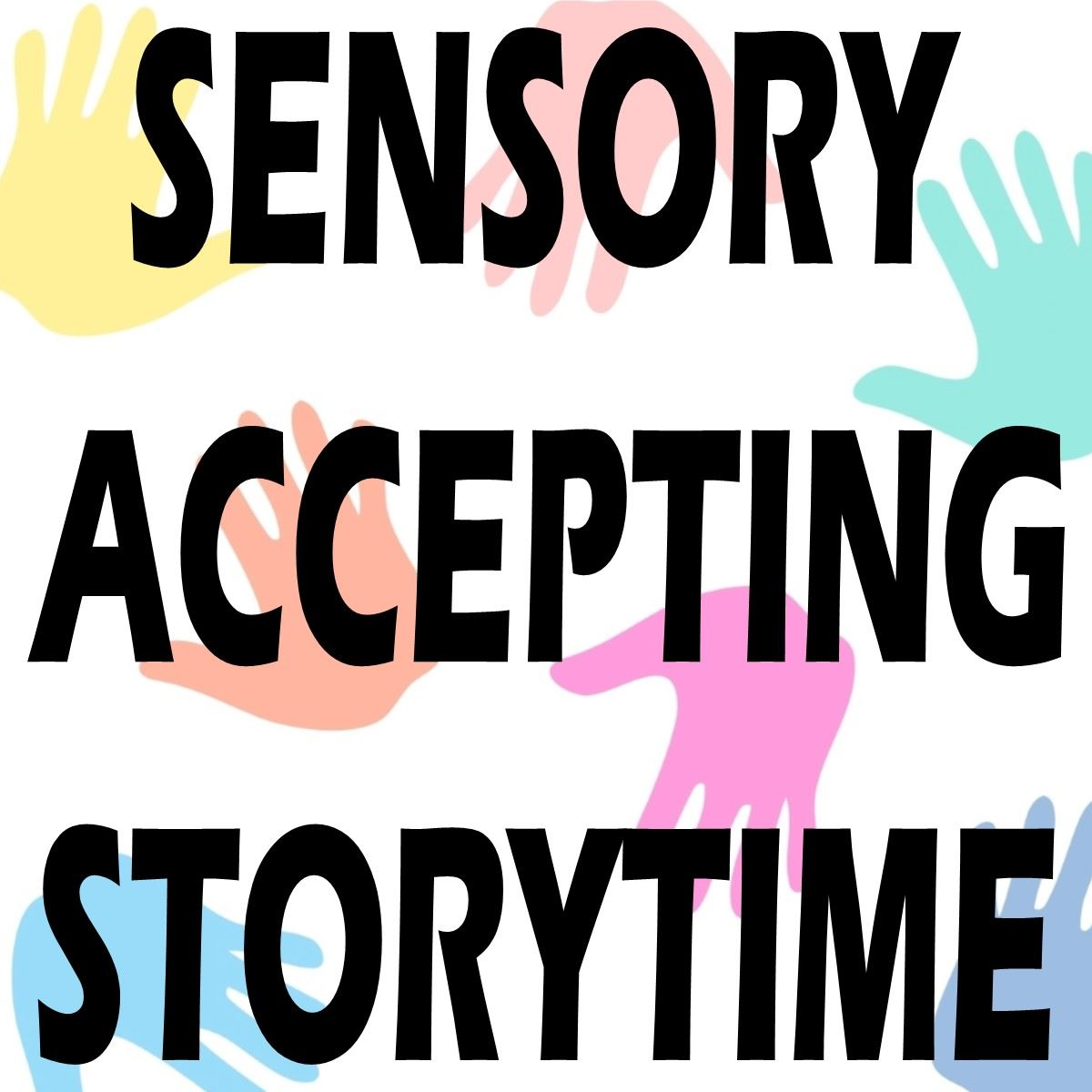 Sensory Accepting Storytime
